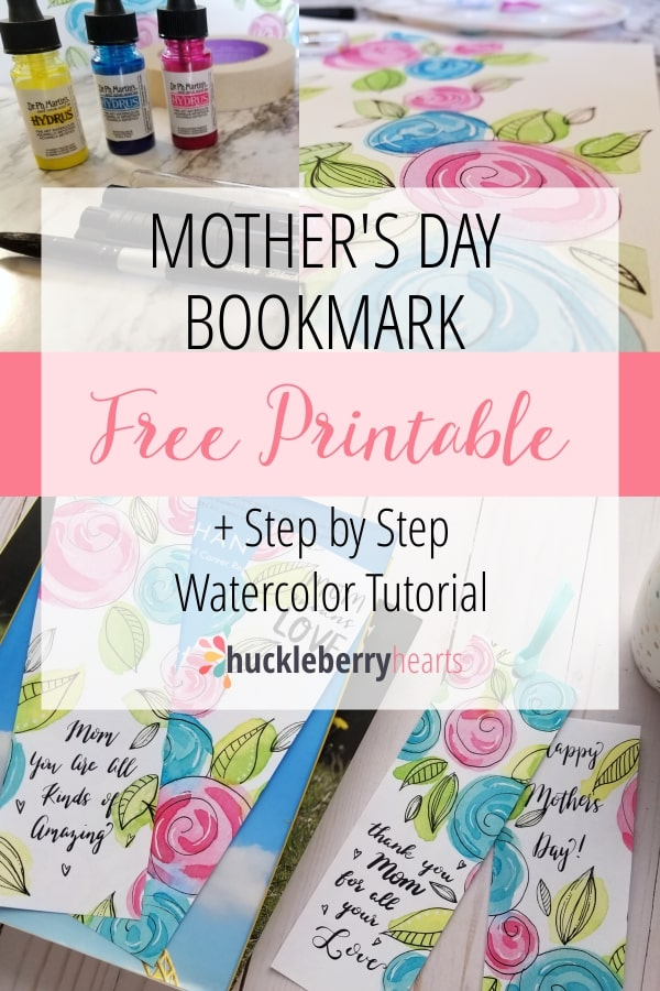 Mothers Day Watercolor Bookmark Tutorial and Free Printable