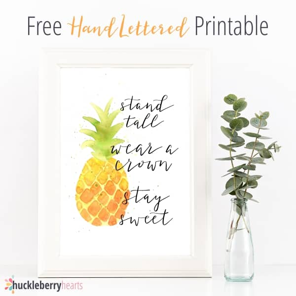 photo regarding Free Printable Pineapple called Totally free Printables Be a Pineapple Quotation Huckleberry Hearts