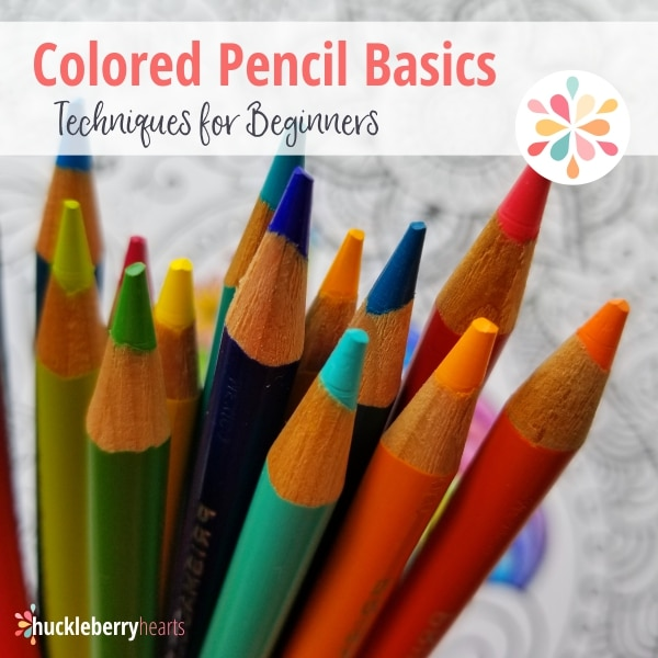 Colored Pencil Basics for the Beginner Learning the Basic Techniques