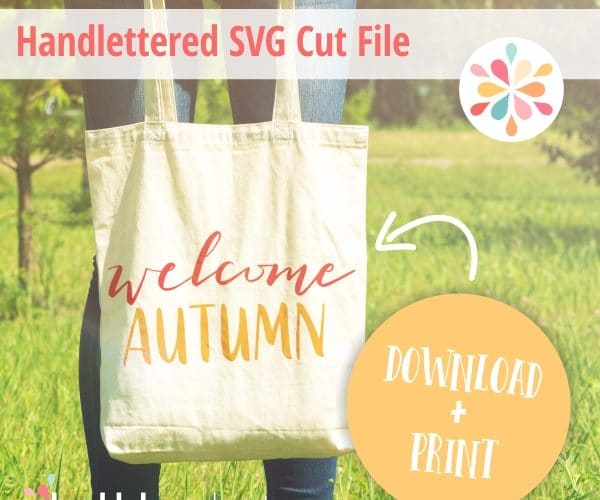 SVG Cut Files Welcome Autumn from Huckleberry Hearts