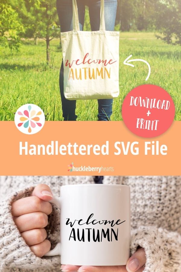 download your free svg and png fall quote from huckleberry Hearts